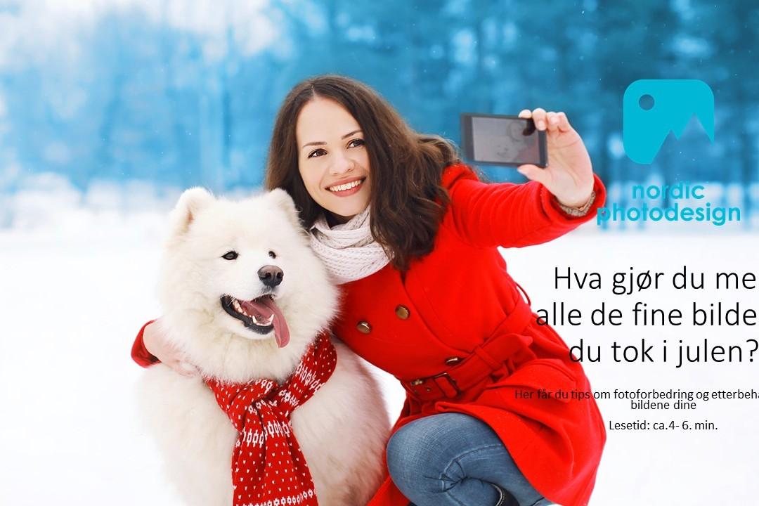 Fotoredigeringstips til julebildene dine
